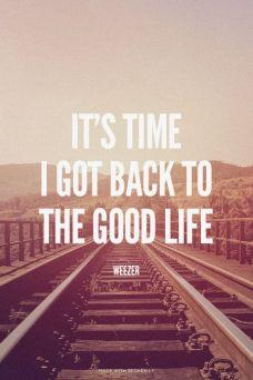 The Good Life,